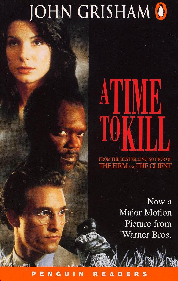 A Time to Kill ยุติธรรม อำมหิต