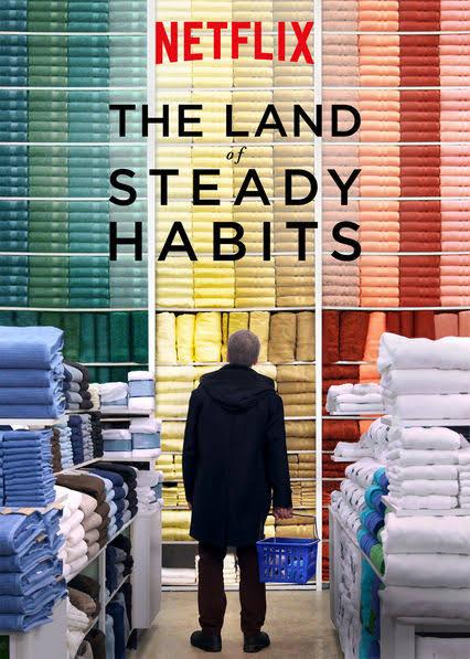 The Land of Steady Habits (2018) ดินแดนแห่งความมั่นคง