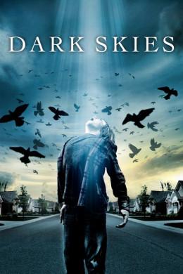 Dark Skies มฤตยูมืดสยองโลก (2013)