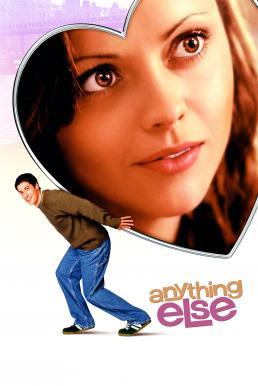 Anything Else (2003) อั้นแอ้ม ไม่อั้นรัก