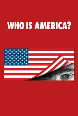 Who Is America? Season 1 ซับไทย EP1 – EP7 [จบ]