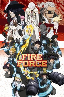 Fire Force 2 หน่วยผจญคนไฟลุก ภาค 2 ซับไทย EP1 – EP22