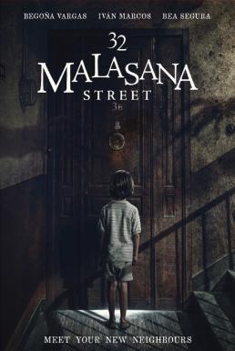 32 Malasana Street (Malasaña 32) (2020) 32 มาลาซานญ่า ย่านผีอยู่