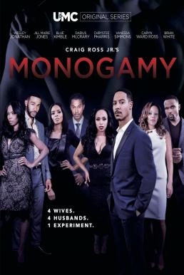 Craig Ross Jr.'s Monogamy Season 2 (2019) ซับไทย EP1 – EP6 [จบ]