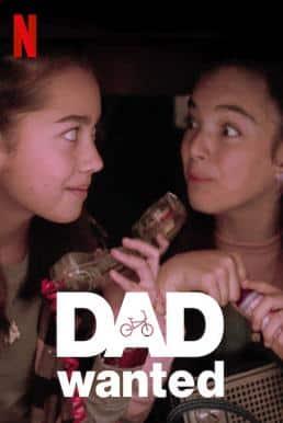 Dad Wanted (Se busca papá) (2020) หาพ่อมาต่อฝัน