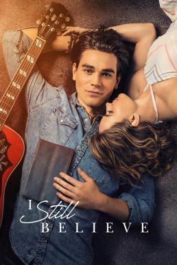 I Still Believe (2020) จะรักให้ร้อง จะร้องให้รัก