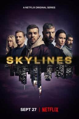 Skylines Season 1 (2019) สกายไลน์ ปี1 ซับไทย EP1 – EP6 [จบ]