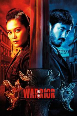 Warrior Season 2 (2020) ซับไทย EP1 – EP5