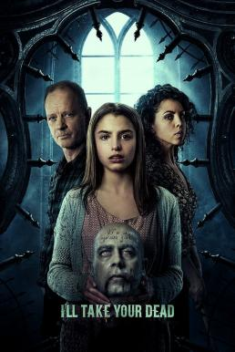 I'll Take Your Dead (2018)