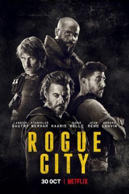 Rogue City (Bronx) (2020) เมืองโหด