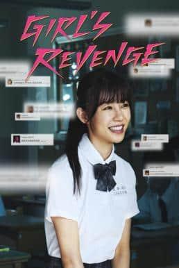 Girl's Revenge (Hâ luô shàonû: Girl's Revenge) (2020) สาวแค้น