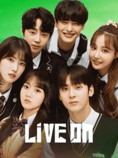 Live On (2020) รักวัยใส หัวใจออนแอร์ ซับไทย EP1 – EP9