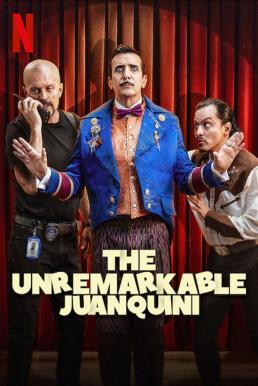 The Unremarkable Juanquini Season 1 (2020) มายากลหางแถว ซับไทย EP1 – EP7 [จบ]