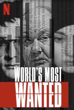 World's Most Wanted Season 1 (2020) อาชญากรก้องโลก ซับไทย EP1 – EP5 [จบ]
