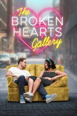 The Broken Hearts Gallery (2020) ฝากรักไว้…ในแกลเลอรี่