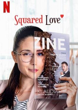 Squared Love (2021) ความรักกำลังสอง