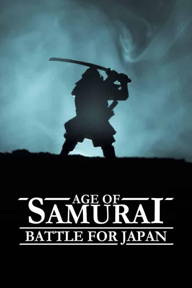 Age Of Samurai: Battle For Japan (2021) ยุคแห่งซามูไร: ศึกชิงญี่ปุ่น ซับไทย EP1