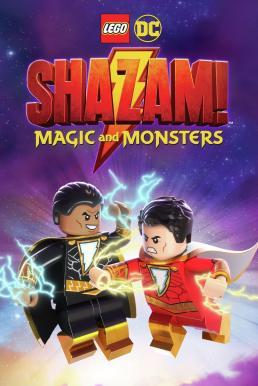 LEGO DC: Shazam – Magic & Monsters (2020) เลโก้ดีซี ชาแซม: เวทมนตร์และสัตว์ประหลาด