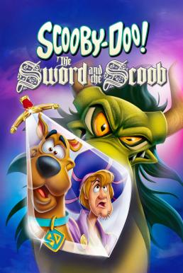 Scooby-Doo! The Sword and the Scoob (2021)