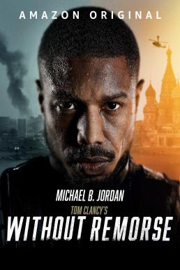 Without Remorse (2021) ลบรอยแค้น โดย ทอม แคลนซี