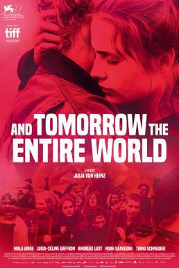 And Tomorrow the Entire World (Und morgen die ganze Welt) (2020) โลกทั้งใบในวันพรุ่งนี้