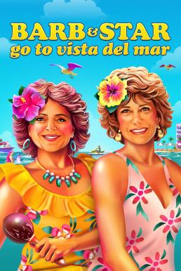 Barb and Star Go to Vista Del Mar (2021)