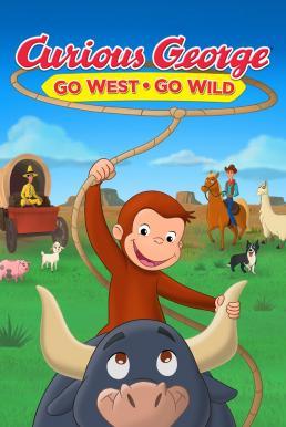 Curious George: Go West, Go Wild (2020) จ๋อจอร์จจุ้นระเบิด: ป่วนแดนคาวบอย