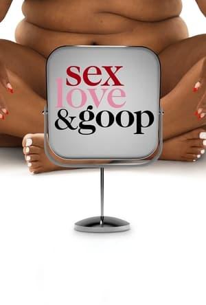 Sex Love&Goop Season 1 (2021) เซ็กส์ ความรัก และกูป ซับไทย EP1-EP6 [จบ]